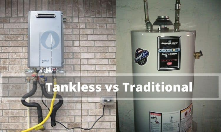 Tankless Water Heater vs Traditional